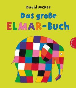Elmar: Das große Elmar-Buch von McKee,  David