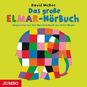Das große Elmar-Hörbuch von McKee,  David, Menrad,  Karl