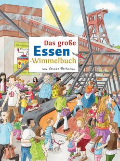 Das große ESSEN-Wimmelbuch von Hochmann,  Carmen, Siekmann,  Roland