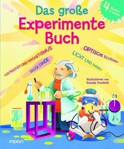 Das große Experimente-Buch von Crivellini,  Matteo, Magin,  Ulrich, Trionfetti,  Rossella
