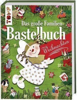Das große Familienbastelbuch Weihnachten von frechverlag