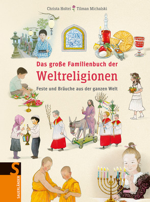 Das große Familienbuch der Weltreligionen von Holtei,  Christa