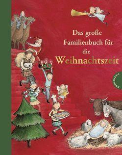 Das große Familienbuch für die Weihnachtszeit von Busch,  Marlies, Jeschke,  Tanja