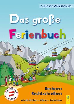 Das große Ferienbuch – 2. Klasse Volksschule von Guhe,  Irmtraud, Jarausch,  Susanna, Stangl,  Ilse
