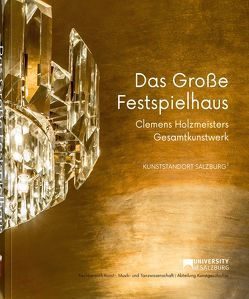 Das Große Festspielhaus von Auer,  Hubert, Gottdang,  Andrea, Hannesschläger,  Ingonda