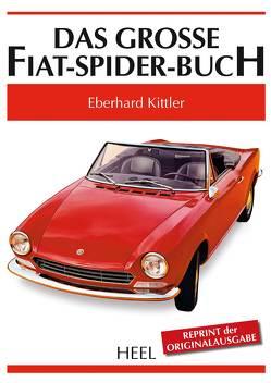 Das grosse Fiat-Spider-Buch von Kittler,  Eberhard