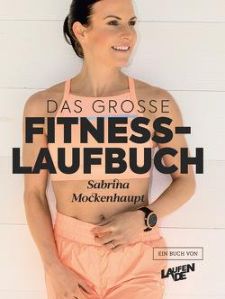 Das große Fitness-Laufbuch von Ermert,  Christian, Hensen,  Norbert, Mockenhaupt,  Sabrina