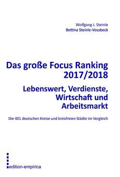 Das große Focus Ranking 2017/2018 von Steinle,  Wolfgang J., Steinle-Vossbeck,  Bettina