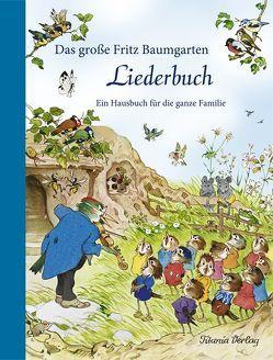 Das große Fritz Baumgarten Liederbuch von Baumgarten,  Fritz
