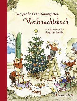 Das große Fritz Baumgarten Weihnachtsbuch von Baumgarten,  Fritz