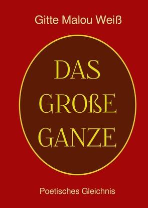 Awake Books / Das Große Ganze von Weiß,  Gitte Malou