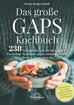Das große GAPS Kochbuch von Kruger Fantoli,  Denise