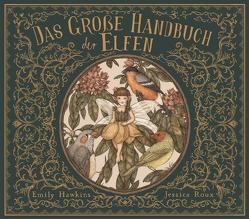 Das große Handbuch der Elfen von Hawkins,  Emily, Köller,  Kathrin, Roux,  Jessica