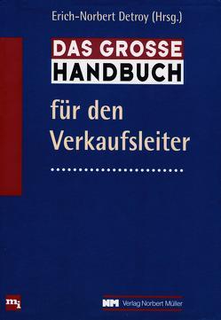 Das große Handbuch für den Verkaufsleiter von Detroy,  Erich-Norbert