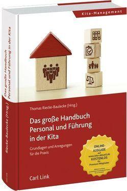 Das große Handbuch Personal und Führung in der Kita von Riecke-Baulecke,  Dr. habil. Thomas