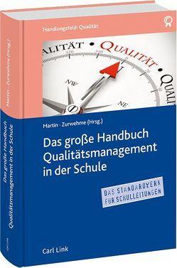 Das große Handbuch Qualitätsmanagement in der Schule von Martin,  Christina, Zurwehme,  Annikka