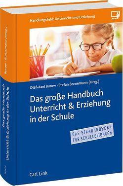 Das Große Handbuch Unterricht & Erziehung in der Schule von Bornemann,  Stefan, Burow,  Olaf-Axel