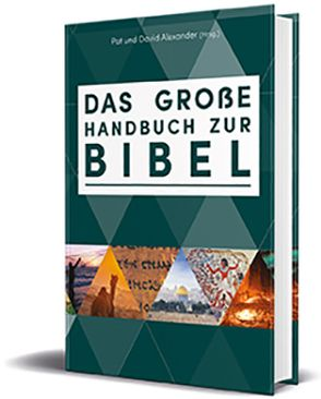 Das große Handbuch zur Bibel von Alexander,  David, Alexander,  Pat