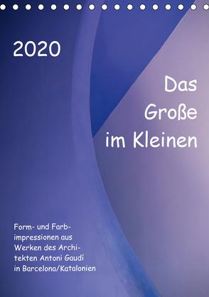 Das Große im Kleinen (Tischkalender 2020 DIN A5 hoch) von Klumpp,  Richard