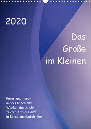 Das Große im Kleinen (Wandkalender 2020 DIN A3 hoch) von Klumpp,  Richard
