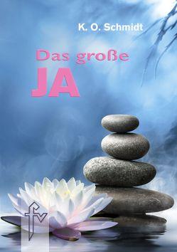 Das große JA von Schmidt,  K.O.