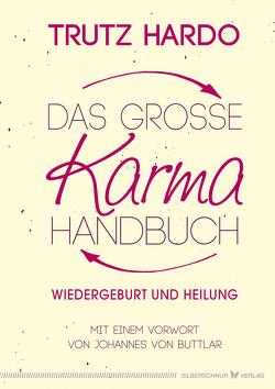 Das große Karmahandbuch von Hardo,  Trutz