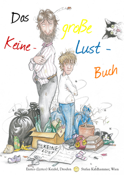 Das große Keine-Lust-Buch von Kahlhammer,  Stefan, Keydel,  Enrico