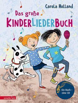 Das große Kinderliederbuch von Harrer,  Irmgard, Holland,  Carola