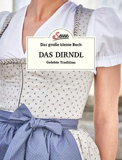 Das große kleine Buch: Das Dirndl von Berninger,  Jakob M.