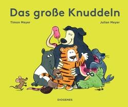 Das große Knuddeln von Meyer,  Julian, Meyer,  Timon