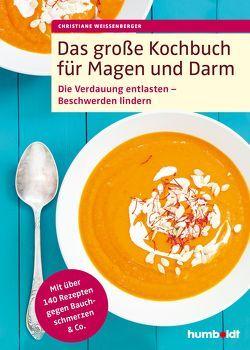 Das große Kochbuch für Magen und Darm von Weißenberger,  Christiane