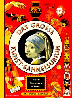 Das große Kunst-Sammelsurium von Brown,  James, Hunt,  Helena, Wagner-Wolff,  Anke