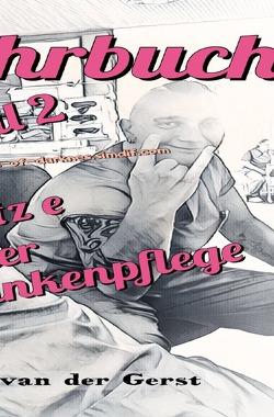 Das große Lehrbuch der Krankenpflege von Dr. Magister Melony van der Gerst,  Tonino