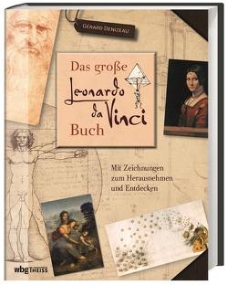 Das große Leonardo da Vinci-Buch von Denizeau,  Gérard, Rosbach,  Heike