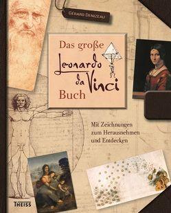 Das große Leonardo da Vinci-Buch von Denizeau,  Gérard, Henninger,  Hanne, Rosbach,  Heike