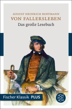 Das große Lesebuch von Arnold,  Heinz Ludwig, Hoffmann von Fallersleben,  August Heinrich
