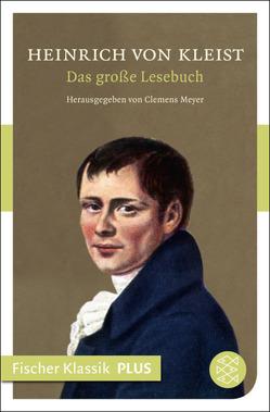 Das große Lesebuch von Kleist,  Heinrich von, Meyer,  Clemens
