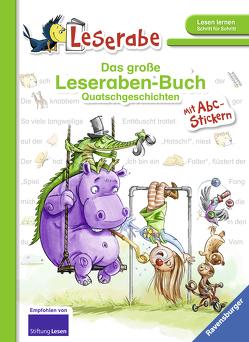 Das große Leseraben-Buch – Quatschgeschichten von Dietl,  Erhard, Voigt,  Silke