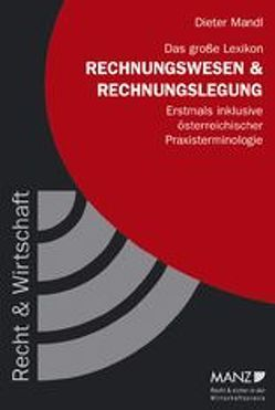 Das grosse Lexikon Rechnungswesen und Rechnungslegung von Mandl,  Dieter