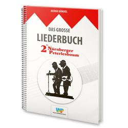 Das grosse Liederbuch der 2 Nürnberger Peterlesboum von Händel,  Bernd