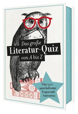 Das große Literaturquiz von A bis Z von Hatzfeldt,  Gabriele, Schumacher,  Georg