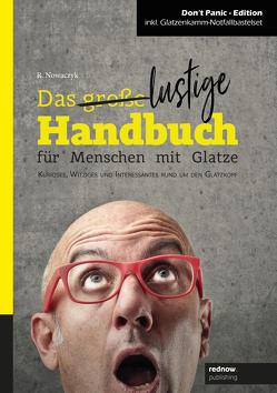 Das große/ lustige Handbuch für Menschen mit Glatze von Nowaczyk,  René