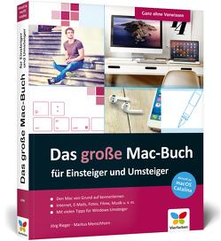 Das große Mac-Buch für Einsteiger und Umsteiger von Menschhorn,  Markus, Rieger,  Jörg