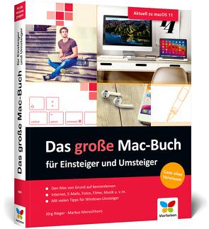 Das große Mac-Buch für Einsteiger und Umsteiger von Menschhorn,  Markus, Rieger Espindola,  Jörg