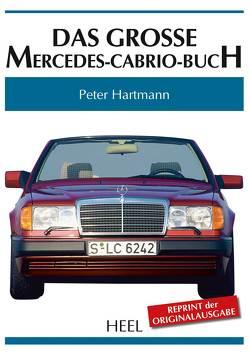 Das große Mercedes-Cabrio-Buch von Hartmann,  Peter