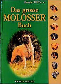 Das grosse Molosser Buch von Fleig,  Dieter, Fleig,  Helga, Oliff,  Douglas