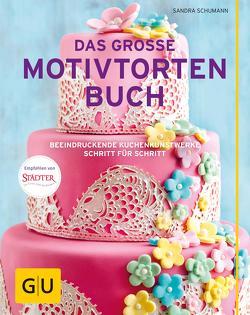 Das große Motivtortenbuch von Schumann,  Sandra