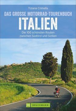 Das große Motorrad-Tourenbuch Italien von Crimella,  Tiziana