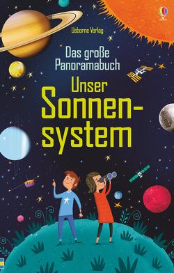 Das große Panoramabuch: Unser Sonnensystem von Donnelly,  Peter, Smith,  Sam