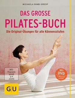 Das große Pilates-Buch (mit DVD) von Bimbi-Dresp,  Michaela
